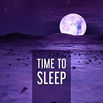 Time to Sleep – Harmony Music for Better Sleep, Relaxation Therapy, Silence Songs