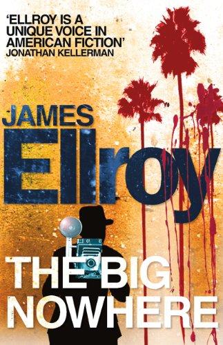 The Big Nowhere: James Ellroy (L.A. Quartet, 2)