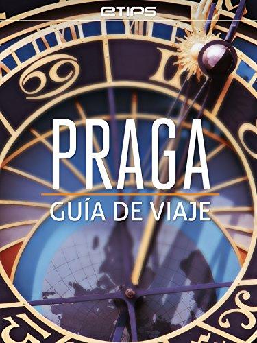 Praga Guía de Viaje