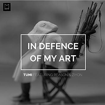 In Defense of My Art (feat. Reason & Ziyon)