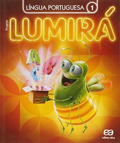 Projeto Lumirá. Língua Portuguesa. 1º Ano