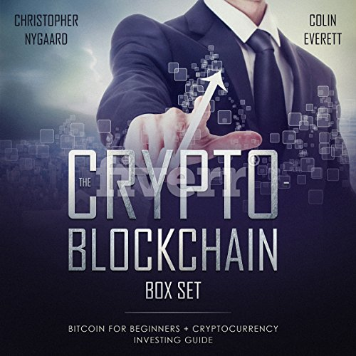 The Crypto-Blockchain Box Set: 2 Books in 1 audiobook cover art