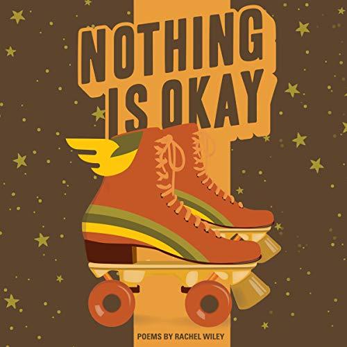 Nothing Is Okay audiobook cover art
