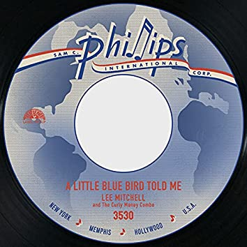 A Little Blue Bird Told Me / The Frog