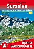 Surselva: Laax - Flims - Disentis - Valsertal - Andermatt. 50 Touren. Mit GPS-Tracks