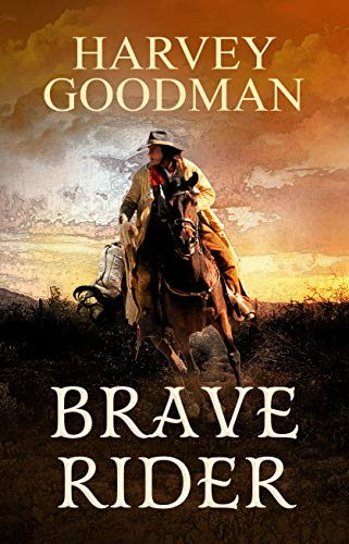 Brave Rider by [Harvey Goodman]