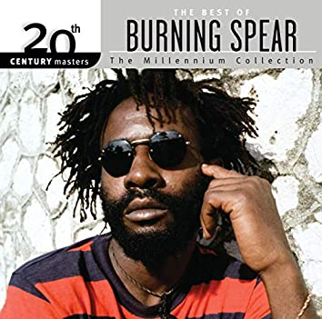 20th Century Masters: The Millennium Collection: Best Of Burning Spear