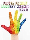Family Finger Nursery Rhymes Vol 2 - Nursery Rhymes For Kids
