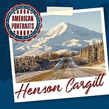 American Portraits: Henson Cargill