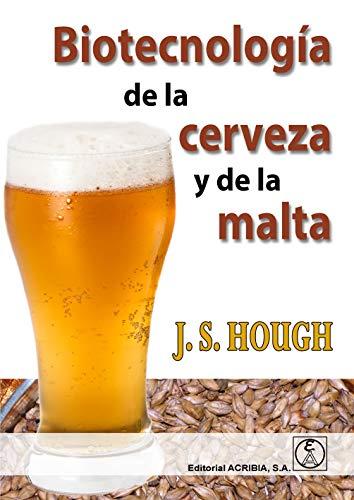 Biotecnología de la cerveza y de la malta (Spanish Edition)