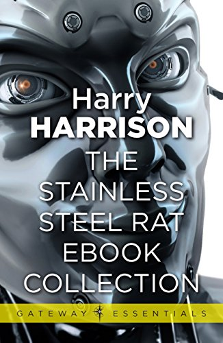The Stainless Steel Rat eBook Collection (Gateway Essentials) (English Edition)