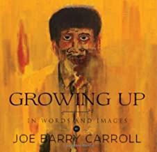 Growing Up . . . In Words and Images