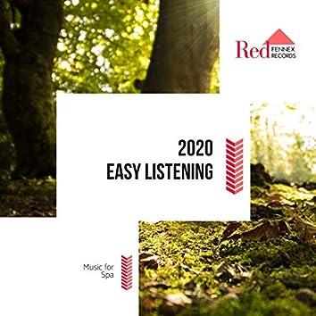 2020 Easy Listening Music For Spa