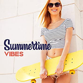 Summertime Vibes – Chillout Music, Party Hits 2017, Dance Music, Relax, Summer