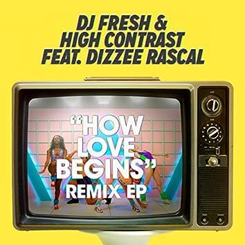 How Love Begins (Remixes) - EP