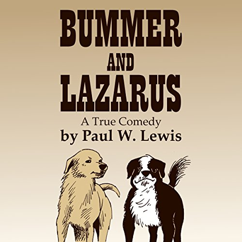 Bummer and Lazarus: A True Comedy Titelbild