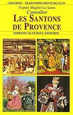 Connaitre les santons de provence de France Majoie-Le Lous