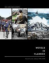 Wereld in vlammen: De conflicten in kleur 1914-1945