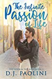 The Infinite Passion of Life (The Rock & the Rose Book 1)