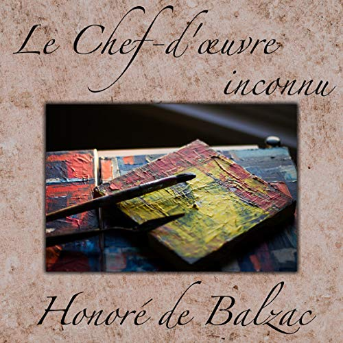 Le Chef-d'œuvre inconnu  By  cover art
