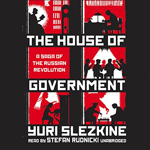 The House of Government     A Saga of the Russian Revolution              De :                                                                                                                                 Yuri Slezkine,                                                                                        Claire Bloom - director                               Lu par :                                                                                                                                 Stefan Rudnicki                      Durée : 45 h et 9 min     Pas de notations     Global 0,0
