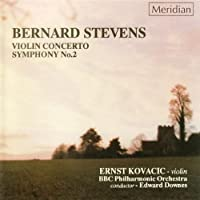 Stevens: Violin Concerto/Symphony No.2