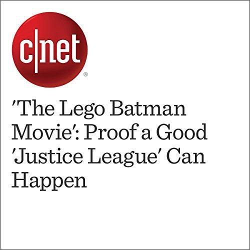 'The Lego Batman Movie': Proof a Good 'Justice League' Can Happen audiobook cover art