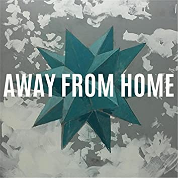 Away from Home - Single