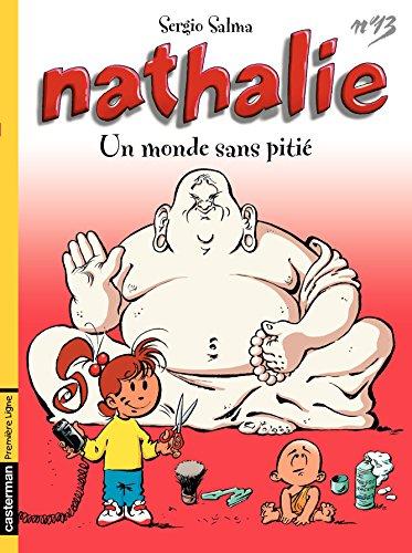 Nathalie (Tome 13) - Un monde sans pitié