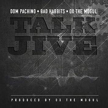 Talk Jive (feat. Dom Pachino & Ox the Mogul)