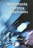 APARAMENTA ELECTRICA Y SU APLICACION