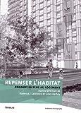Repenser l'habitat - Donner un sens au logement
