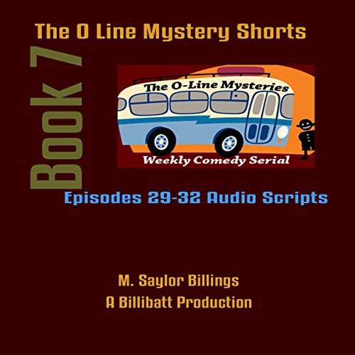 The O Line Mystery Shorts, Book 7 audiobook cover art