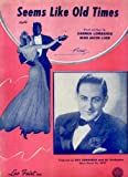 """sheet music cover: """"Seems like Old Times"""""""
