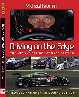 Driving On The Edge: The Art and Science of Race Driving - Revised and Updated Second Edition