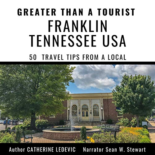 Greater than a Tourist - Franklin Tennessee USA cover art