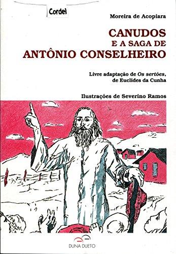 Canudos e a Saga de Antônio Conselheiro