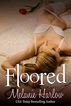Floored (Frenched: Erin and Charlie) by [Melanie Harlow]