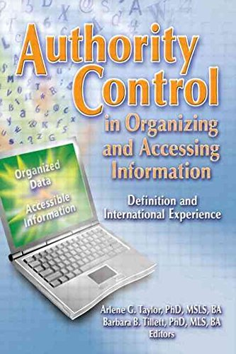 (Authority Control In Organizing And Accessing Information : Definition And International Experience)] By (author) Barba...