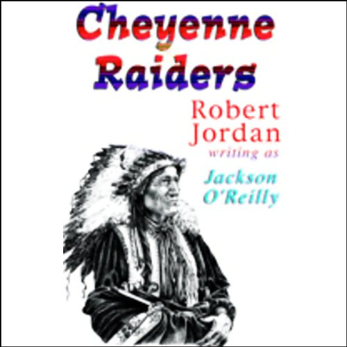 Cheyenne Raiders audiobook cover art