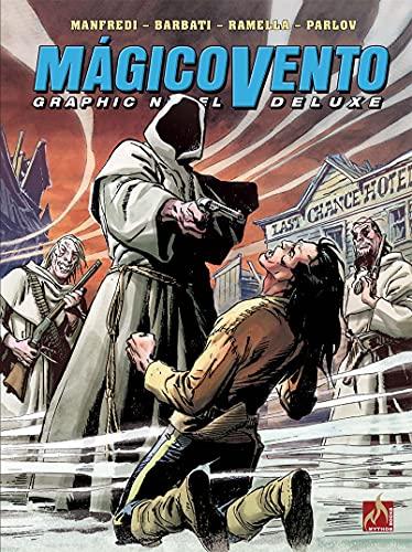 Mágico Vento Deluxe volume 08: Blizzard! / A grande visão