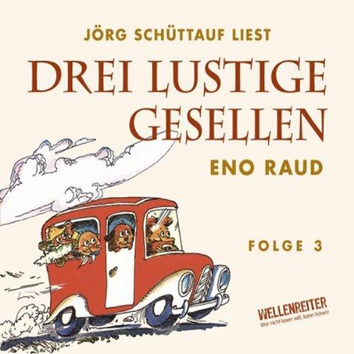 Drei lustige Gesellen 3 audiobook cover art