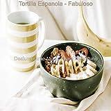 Tortilla Espanola - Fabuloso