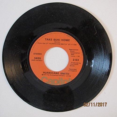 Hurricane Smith 45 RPM Take Suki Home / Who Was It?