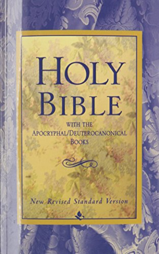 Holy Bible, With The Apocryphal/Deuterocanonical Books, New Revised Standard Edition