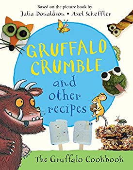 Gruffalo Crumble and Other Recipes - Book  of the Gruffalo
