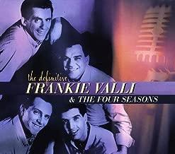 Definitive Frankie Valli & Four Seasons