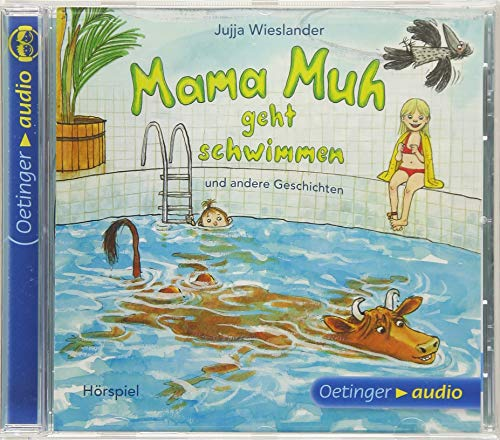 Mama Muh geht schwimmen u.a. Geschichten (CD): Hörspiele, 35 min.