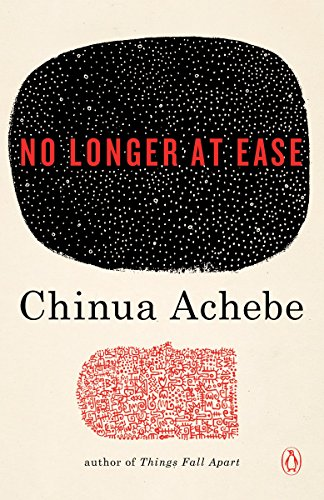 No Longer at Ease (African Trilogy, Book 2)