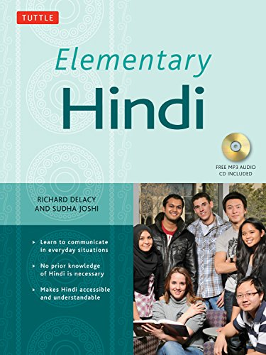 Compare Textbook Prices for Elementary Hindi: Learn to Communicate in Everyday Situations MP3 Audio CD Included Bilingual Edition ISBN 9780804844994 by Delacy, Richard,Joshi, Sudha